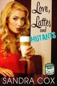 love lattes and mutants