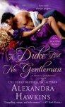 A Duke But No Gentlemen