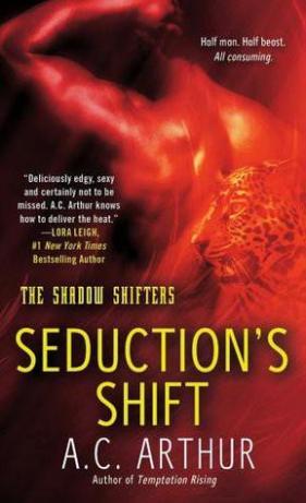Seductions Shift