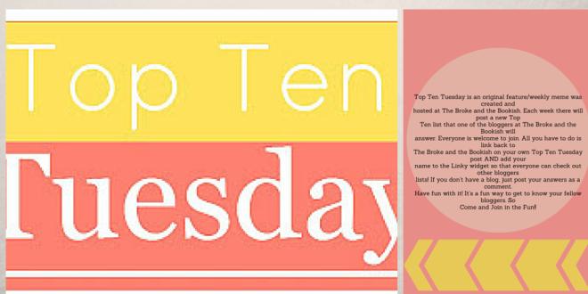 Top Ten Tuesday (70) Themes I Love